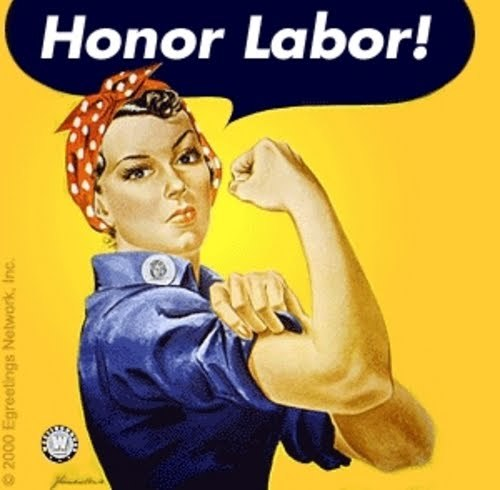 Rosie The Riviter Honor Labor poster